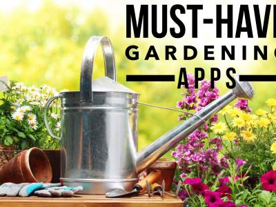 Must-Have Gardening Apps
